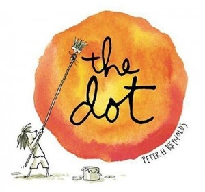 """Book Cover """"The Dot"""" by Peter H. Reynolds"""