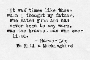 Harper Lee Quote Bravery