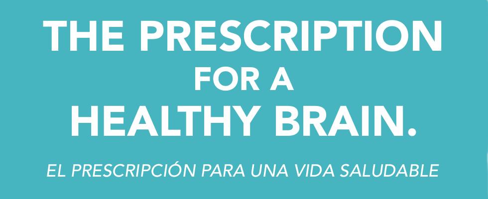 Prescripition for a Healthy Brain
