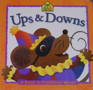 Ups and Downs a Book of Positional Words