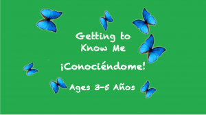 Weekly Themes:  Getting To Know Me | Conociéndome for 3-5 years old