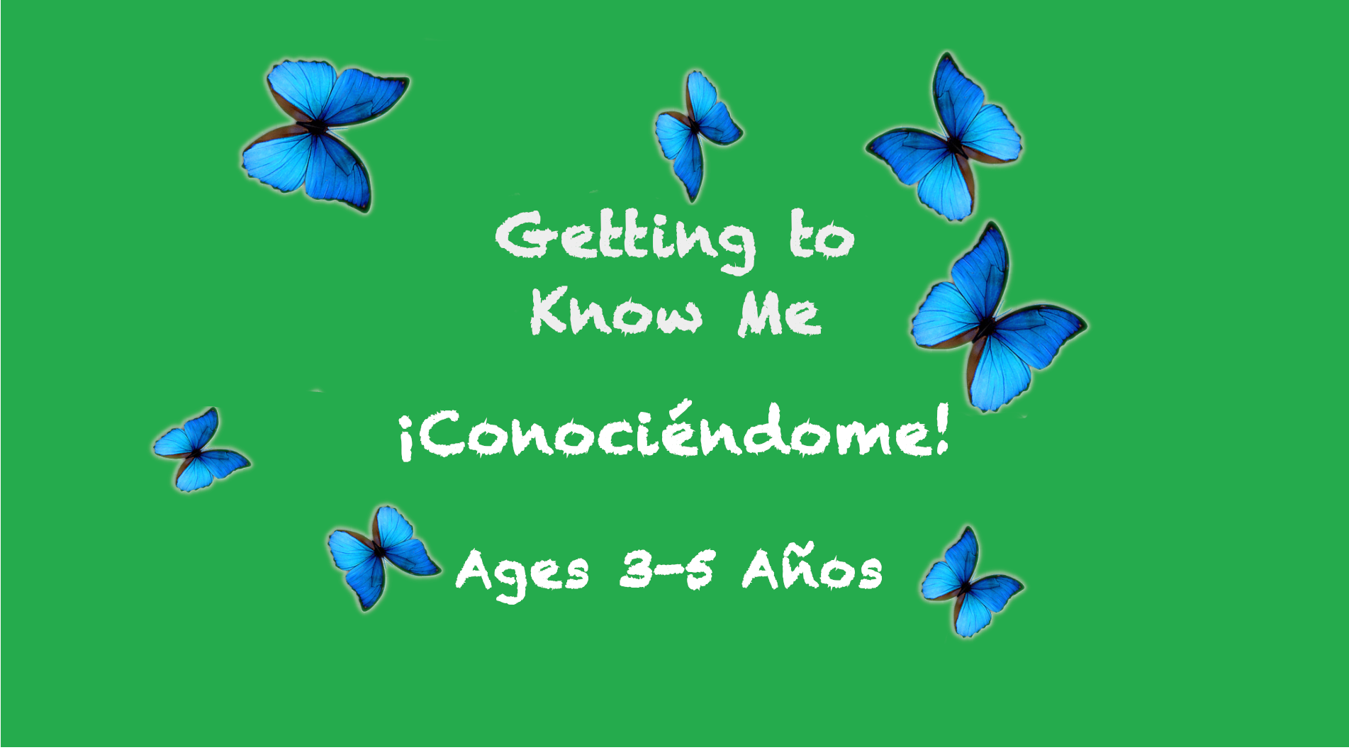 Weekly Themes #1:  Getting To Know Me | ¡Conociéndome! for 3-5 years old