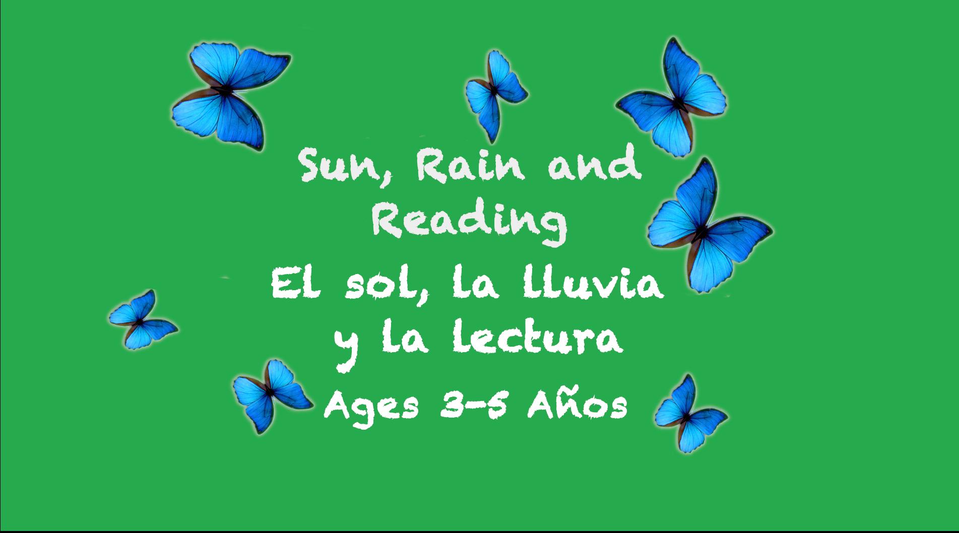 Temas semanales: Sol, Lluvia y Lectura para 3-5 años