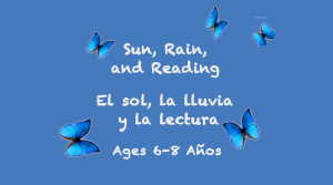 Weekly Themes:  Sun, Rain, and Reading for 6-8 years old