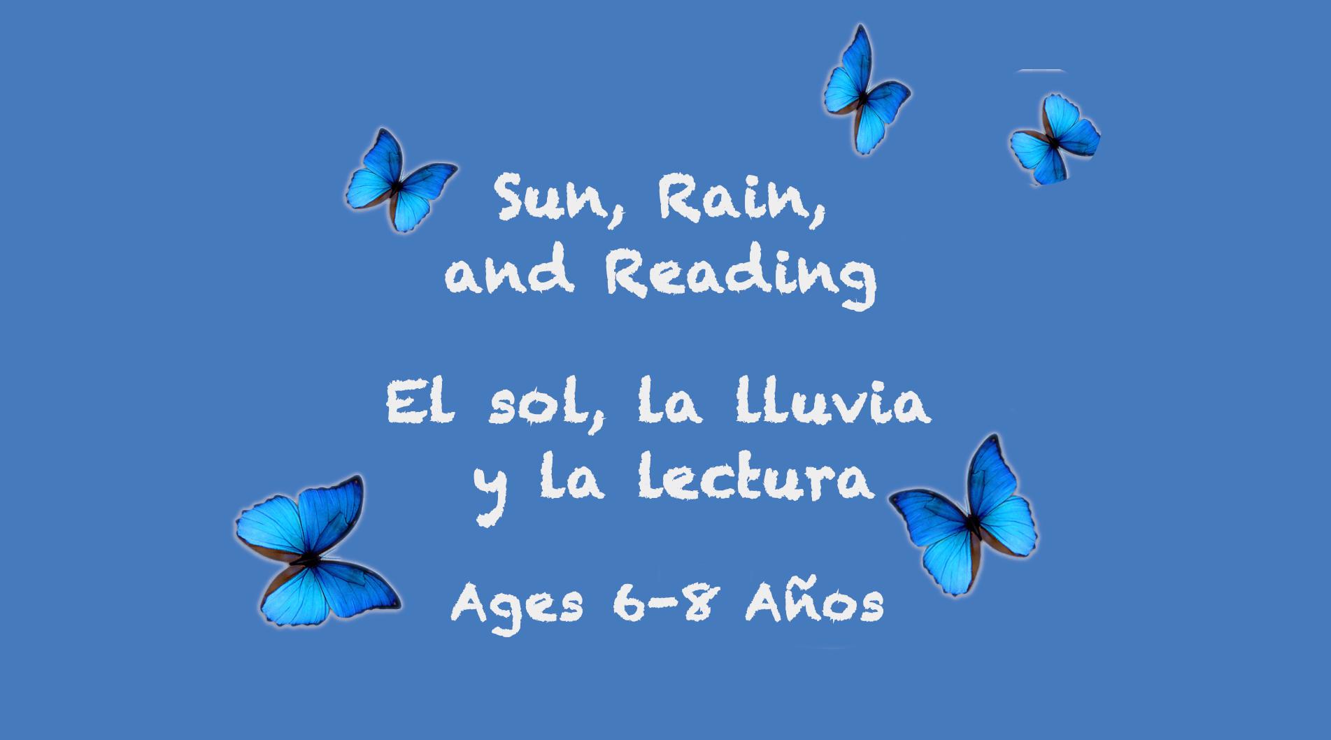 Temas semanales:  Sol, Lluvia y Lectura para 6-8 años