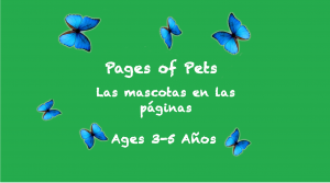 Weekly Themes: Pages of Pets for 3-5 years old