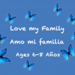 Weekly Themes #4:  Love My Family for 6-8 years old