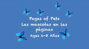 Weekly Themes #3: Pages of Pets for 6-8 years old