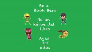 Ser un héroe de libro para niños de 3 a 5 años