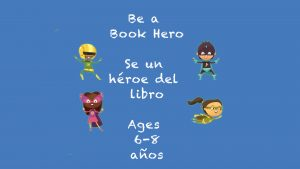 Be a Book Hero for 6-8 year olds