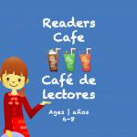 Tarjeta de Café de los Lectores Edades de 6 a 8 años