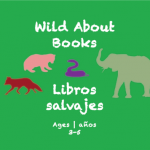 Semana 17 Wild About Books Card Edades 3-5