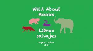Semana 17 Wild About Books Card Edades 3-5