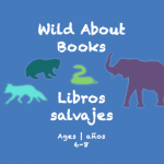 Semana 17 Wild About Books Card Ages 6-8