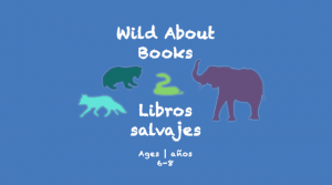 Week 17 Wild About Books Card Ages 6-8