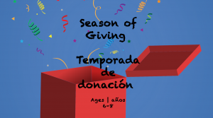 Weekly Themes #19 Season of Giving for 6-8 year olds