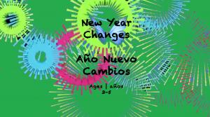 Temas Semanales #20 Cambios de Año Nuevo para niños de 3 a 5 años