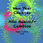 Weekly Themes #20 New Year Changes for 6-8 year olds