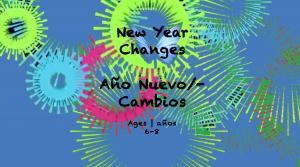 Temas Semanales #20 Cambios de Año Nuevo para niños de 6-8 años