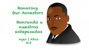 Temas semanales 24 Honrando a nuestros ancestros 3-5 años