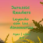 Week 29 Jurrasic Readers Card Ages 3-5A
