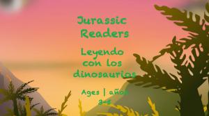 Semana 29 Tarjeta de Lectores Jurásicos Edades 3-5A