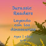 Week 29 Jurrasic Readers Card Ages 6-8A