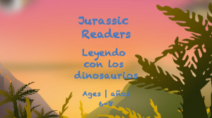 Semana 29 Tarjeta de Lectores Jurásicos Edades 6-8A