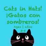 Week 30 Cats in Hats Card Ages 3-5