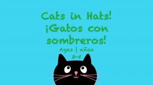 Semana 30 Gatos con sombrero Tarjeta de 3 a 5 años
