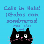 Week 30 Cats in Hats Card Ages 6-8