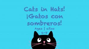 Semana 30 Gatos con sombrero Tarjeta de 6 a 8 años