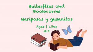 Tema semanal Mariposas y gusanos de biblioteca Edades 3-5