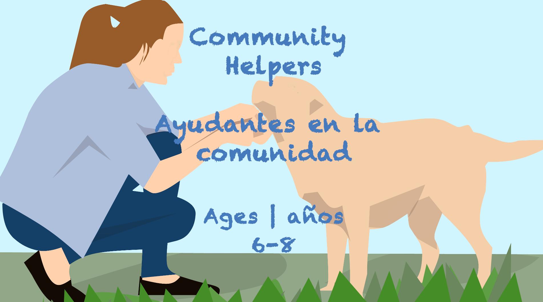Weekly Themes #39 Community Helpers | Colaboradores de la comunidad for 6-8 year olds