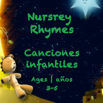 Weekly Themes #43 Nursery Rhymes | Canciones Infantiles for 3-5 year olds