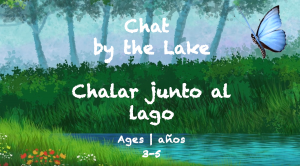 Week 45 Chat by the Lake Card Ages 3-5.