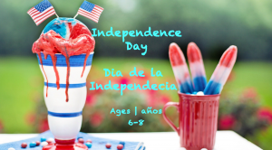 Weekly Themes #47 Independence Day | Día de la Independencia for 6-8 year olds